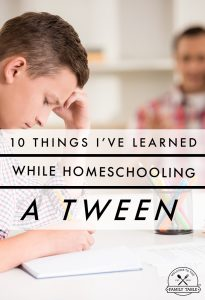 Homeschooling a tween presents unique challenges and lots of fun! Come see 10 things I've learned while homeschooling 3 tweens over the years.