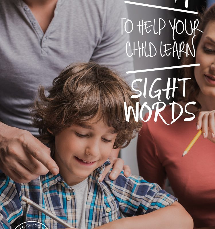 12 Ways to Help Your Child Learn Sight Words