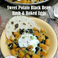 Sweet Potato Black Bean Hash & Baked Eggs