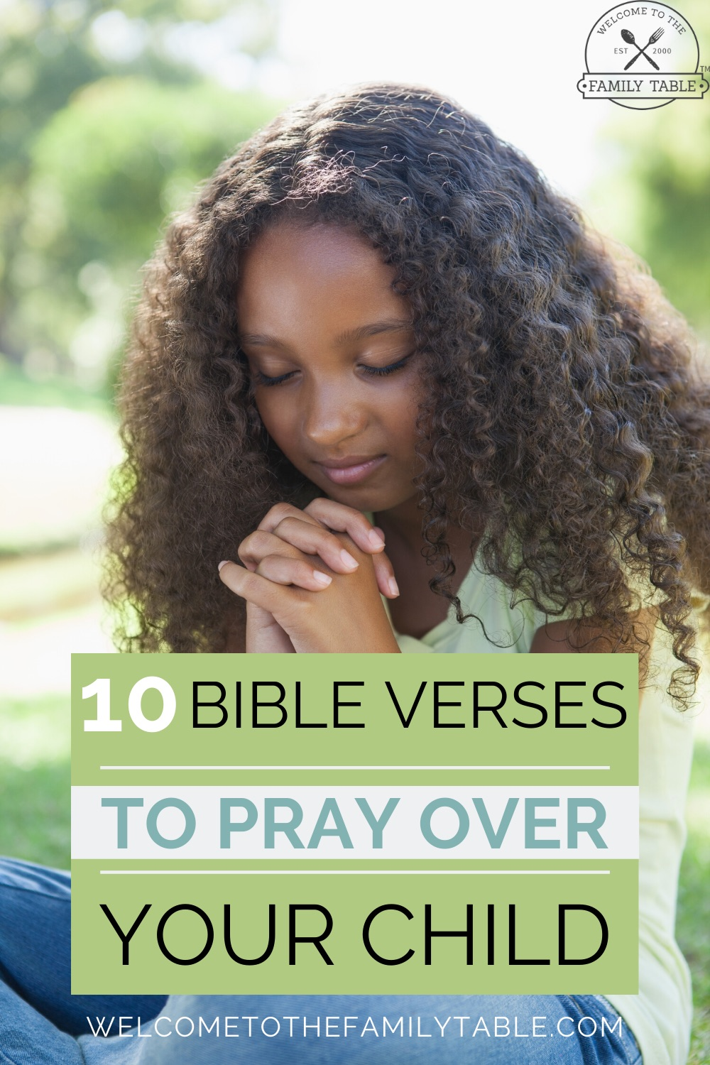 Want to pray some powerful prayers over your child? Come see these 10 Bible verses to pray over your child.