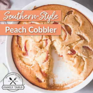 Southern Style Peach Cobbler Recipe